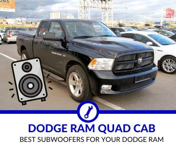 Best Subwoofers for Dodge Ram Quad Cab