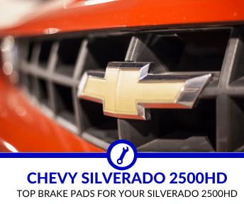 Best Brake Pads for Silverado 2500HD